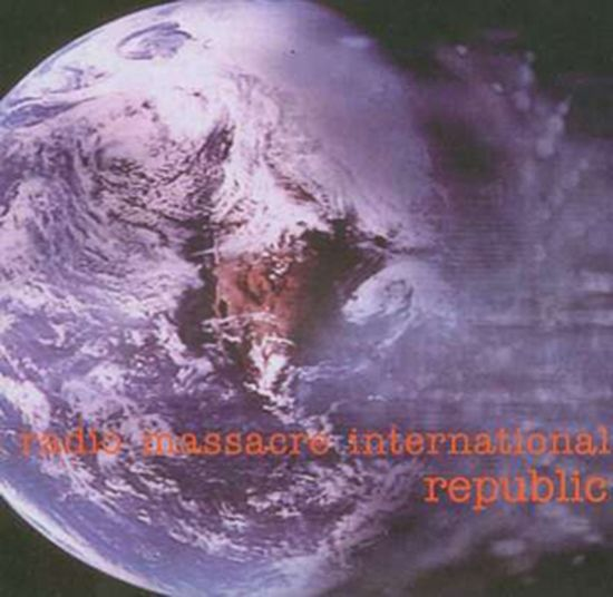 Radio Massacre International – Republic