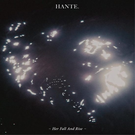 Hante. Her Fall And Rise