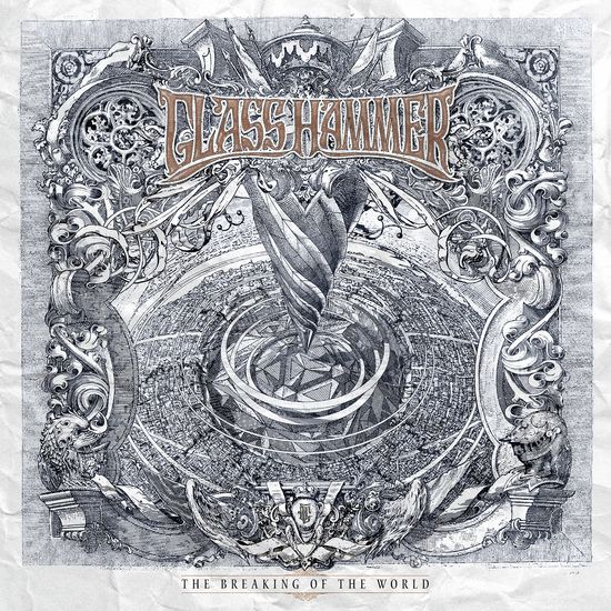 Glass Hammer The Breaking Of The World