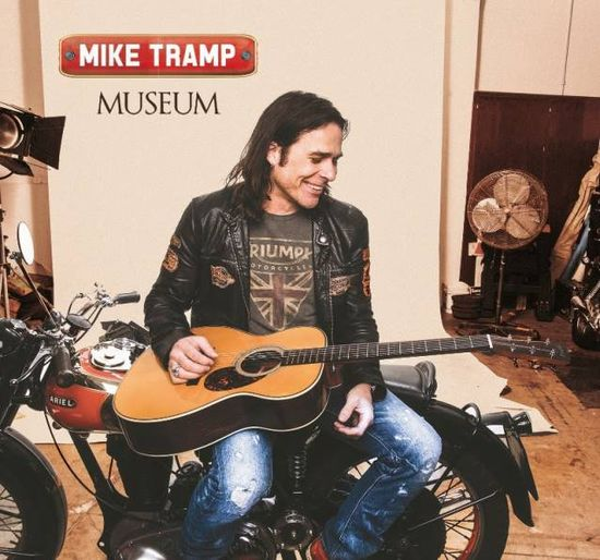 Mike Tramp –Museum
