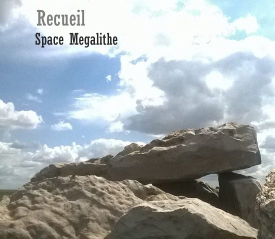Space Megalithe Recueil