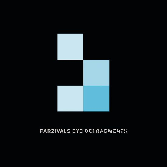Parzivals Eye – Defragments