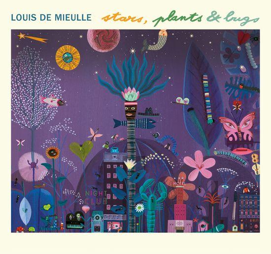 Louis de Mieulle Stars, Plants & Bugs