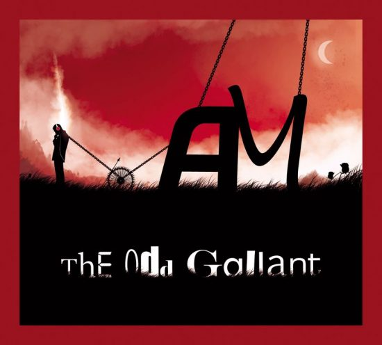 The Odd Gallant AM