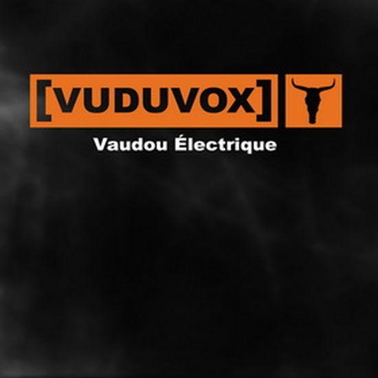 Vuduvox-Vaudou-Electrique
