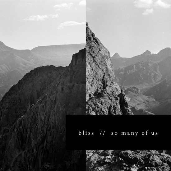 Bliss-So Many of Us