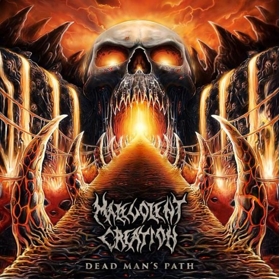 Malevolent Creation Dead Man's Path