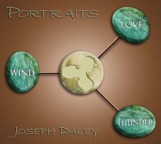 Joseph Daley Portraits Wind, Thunder & Love
