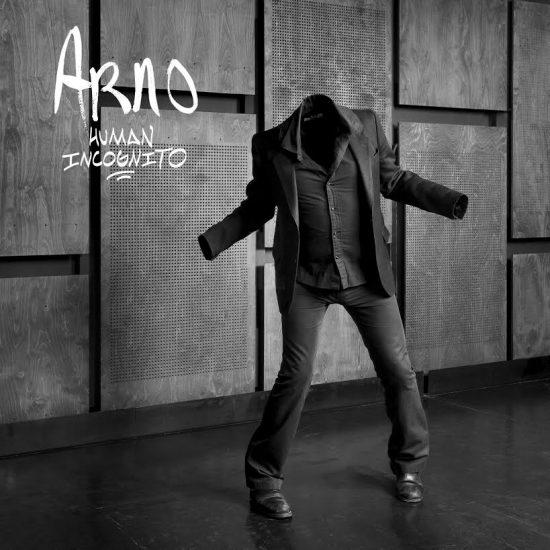 Arno Human Incognito