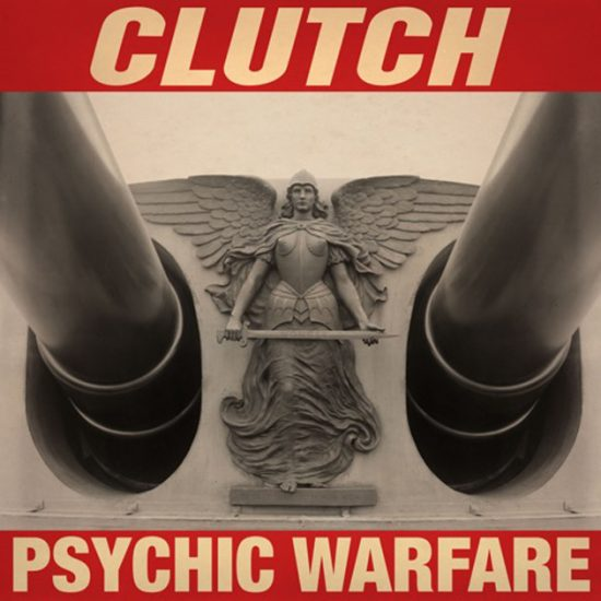 Clutch Psychic Warfare