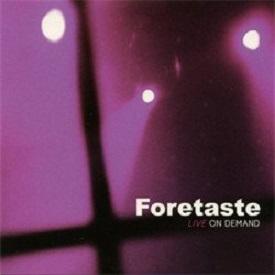 Foretaste-Live on demand