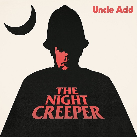 Uncle Acid-The Night Creeper