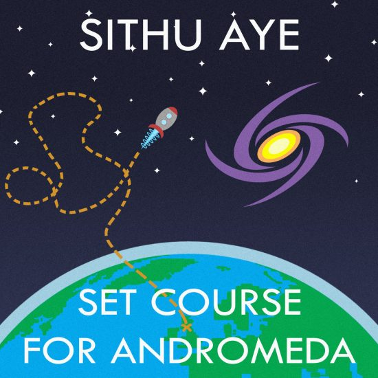 Sithu Aye-Set Course For Andromeda