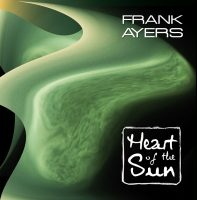 Frank Ayers Heart Of The Sun