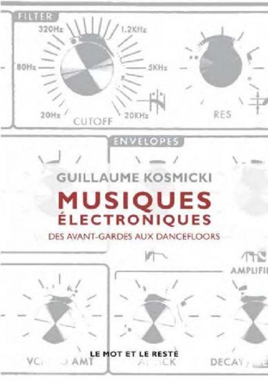 Guillaume Kosmicki Musiques Electroniques