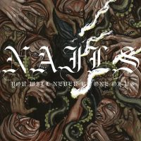 Nails-You Will Nver Be One Of Us