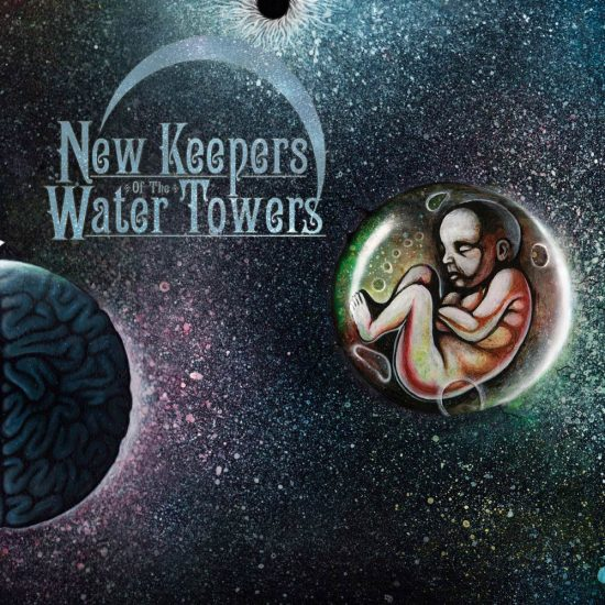 New Keepers Of The Water Towers Cosmic Child