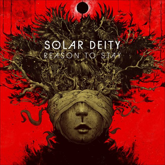 Solar Deity-Reason to stay