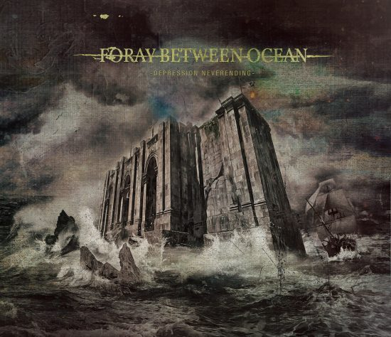 Foray Between Ocean-Depression Neverending