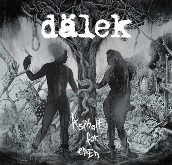 Dalek-Asphalt For Eden