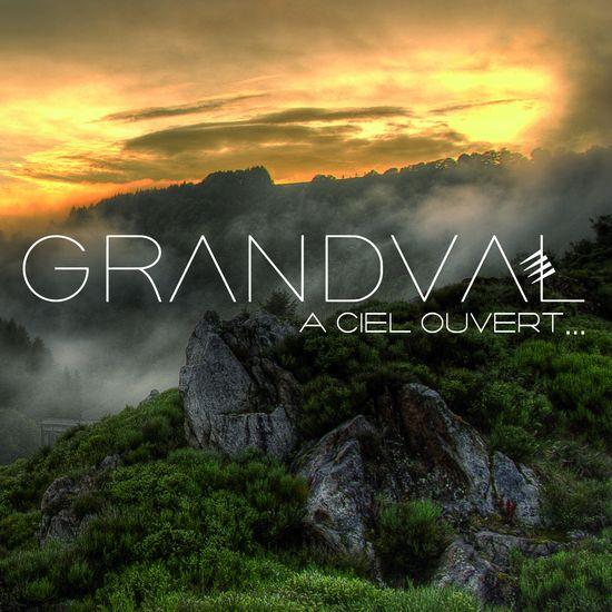 Grandval A ciel Ouvert