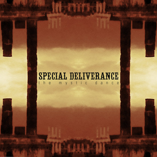 Special Deliverance - The Mystic Dance