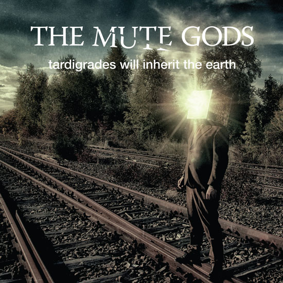 The Mute Gods - Tardigrades Wil lnherit The Earth
