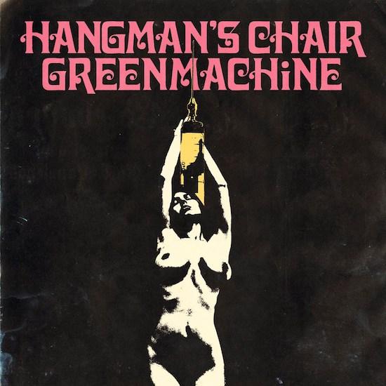 Hangman's Chair - Greenmachine