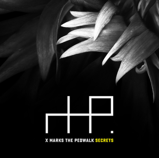 X Marks The Pedwalk - Secrets