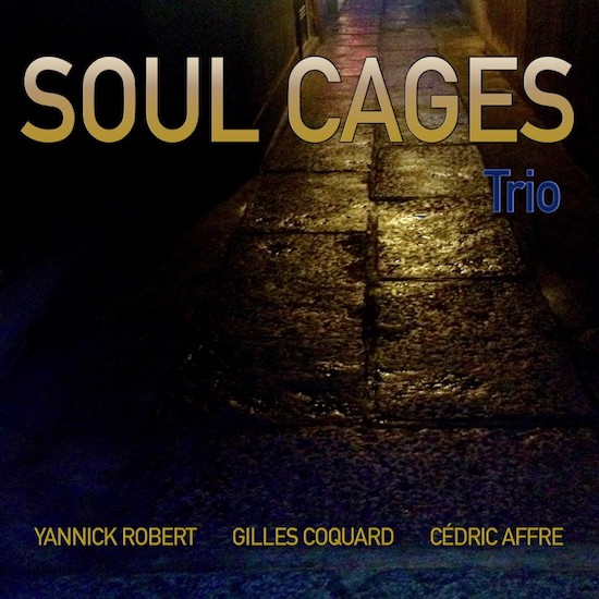 Soul Cages Trio - Soul Cages Trio