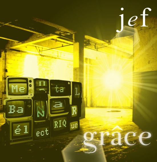 JeF Mental Bazar Electrique Grâce