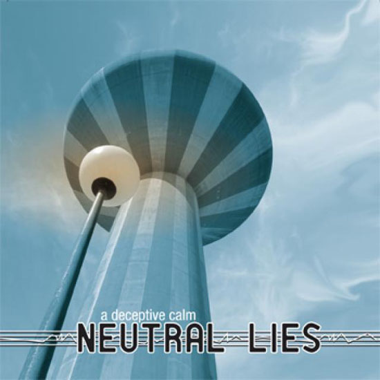 Neutral Lies A Deceptive Calm