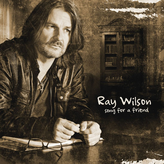 Ray Wilson Song For A Friend