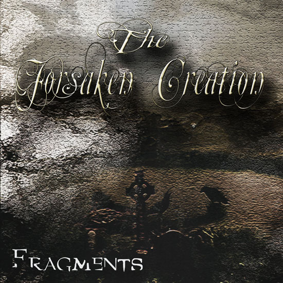 The Forsaken Creation Fragments