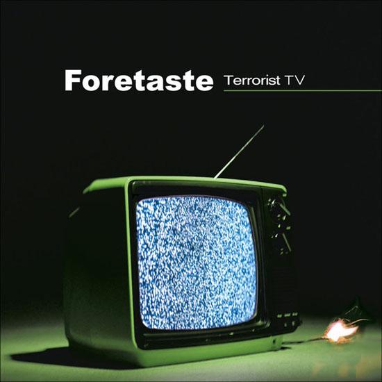 Foretaste Terrorist TV