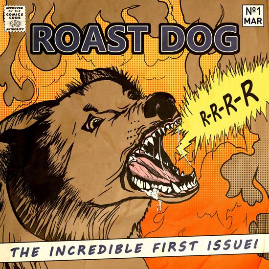 Roast Dog R-R-R-R