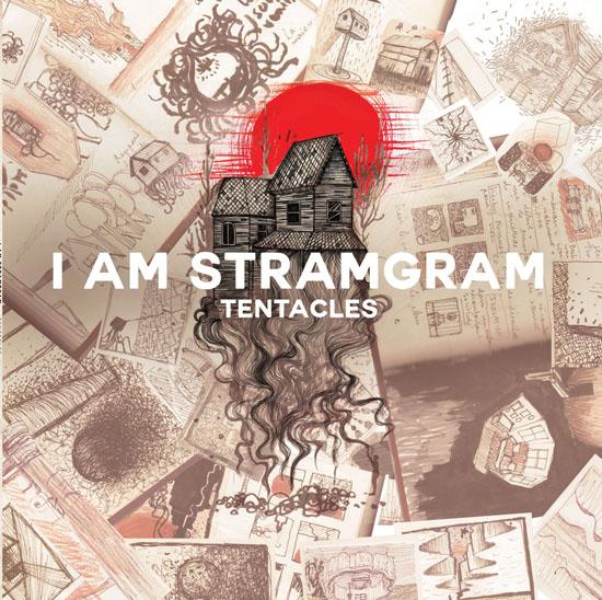 I Am Stramgram Tentacles
