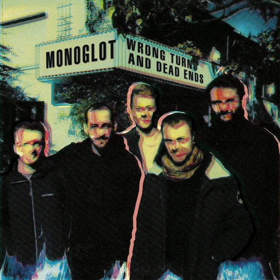 Monoglot Wrong Turns And Dead Ends