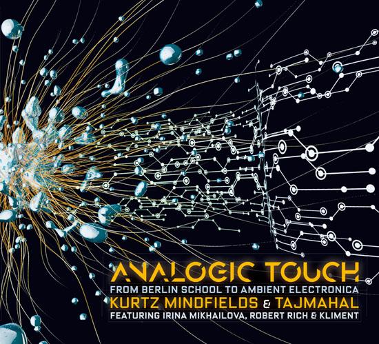 Kurtz Mindfields & Tajmahal Analogic Touch