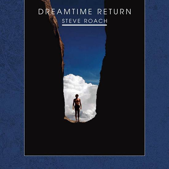 Steve Roach Dreamtime Return