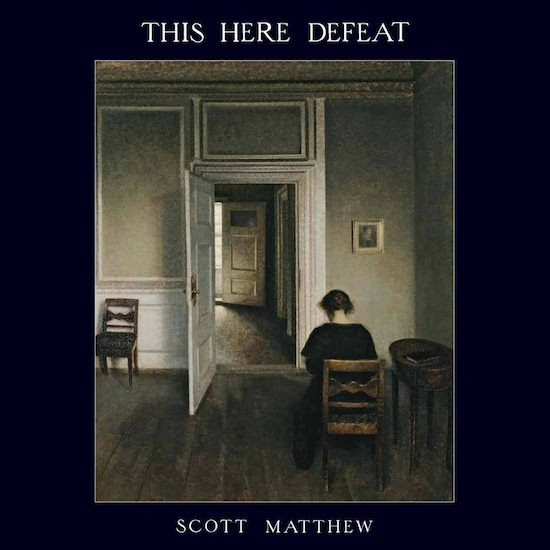 Scott Matthew This Here Defeat