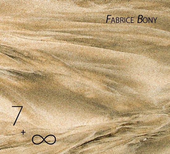 Fabrice Bony 7 + ∞