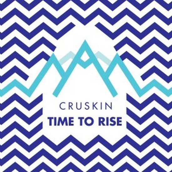 Cruskin Time To Rise