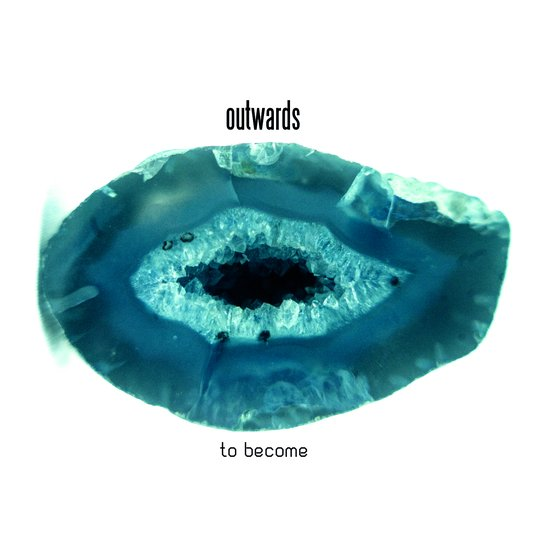Outwards To Become
