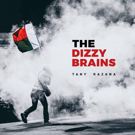 The Dizzy Brains Tany Razana