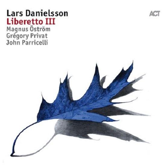 Lars Danielsson Liberetto III