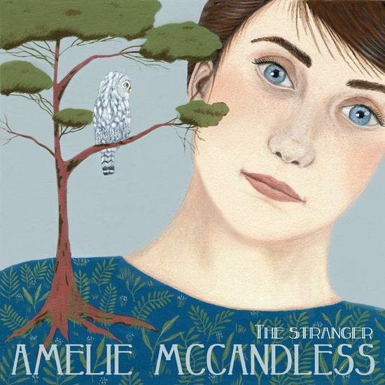 Amelie Mc Candless The Stranger