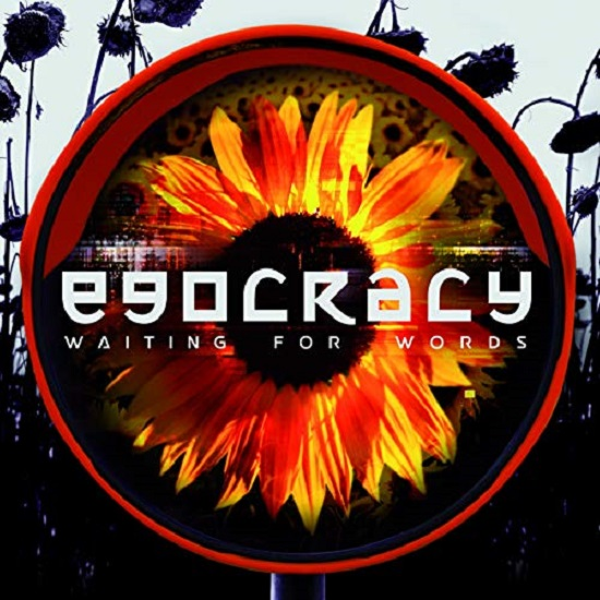 Waiting for words Egocracy