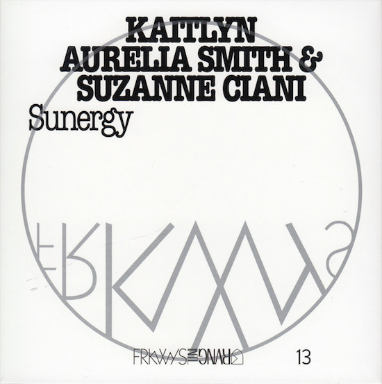 Kaitlyn Aurelia Smith Suzanne Ciani Sunergy