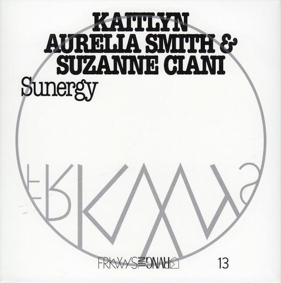Kaitlyn Aurelia Smith Suzanne Ciani Sunergy